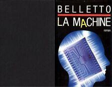 """La Machine // René BELLETTO // Science-fiction // Thriller """"psychiatrique"""""""