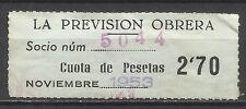 4047-SELLO CUOTA FISCAL BENEFICO LA PREVISION OBRERA.2,70 PESETAS