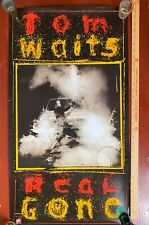 Tom Waits Real Gone ANTI- Promo Poster