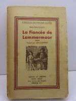 la fiancée de lammermoor ,walter scott (gc30)