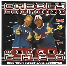 Charly Lownoise & Mental Theo: Kiss your sweet ears goodbye!!   CD Promo