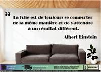 Citation Albert Einstein «La folie est de touj..» mural autocollant décoration