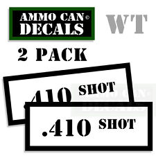 410 SHOT Ammo Decal Sticker Set bullet ARMY Gun safety Can Box Hunt 2 pack WT