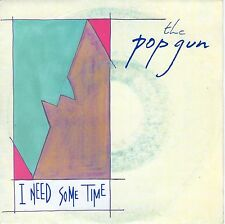 7inch THE POPGUN i need some time HOLLAND 1986 EX+