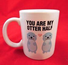 You Are My Otter Half Valentine's Day Gift Novelty Funny 11 oz Coffee Mug L