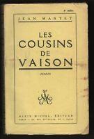 Jean Martet LES COUSINS DE VAISON sur Vélin supérieur