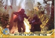 Star Wars Rogue One Series 2 Gold Base Card #59 AT-ACTs Turn the Tide