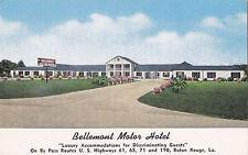 Bellemont Motor Hotel BATON ROUGE Louisiana E.C. Kropp Advertising Postcard