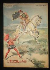 L'Elixir de vie - Contes Grimm - 1910 - les beaux contes - grand format Vaccari