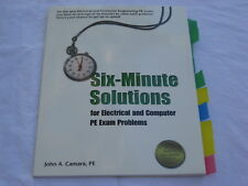 SIX-MINUTE SOLUTIONS FOR ELECTRICAL AND COMPUTER PE EXAM PROBLEMS BY JOHN CAMARA
