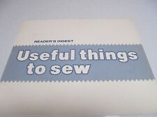 Readers Digest - Useful Things to Sew - Shoulder, Barrel  Bag, Quilt, Rag Doll