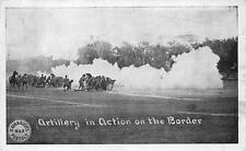 MEXICAN BORDER WAR ARTILLERY IN ACTION KAVANAUGH'S MILITARY POSTCARD 1916