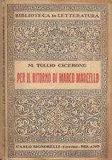 Per il ritorno di Marco Marcello. . Marco Tullio Cicerone. 1945. .