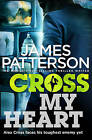 Cross My Heart by James Patterson Large Paperback 20% Bulk Book Discount