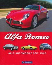 Wolfgang Hörner: ALFA ROMEO. Alle Automobile seit 1946. GeraMond, 2011. -- Buch