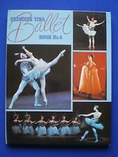 The Princess Tina Ballet Book  Number 4 - 1971  excellent condition