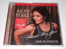 Ailyn Pérez - Poème d'un jour (CD, 2013, Opus Arte) new