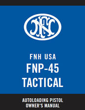 FNH FNP-45 Tactical Pistol Owners Instruction and Maintenance Manual