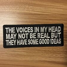 Biker Leather Vest' THE VOICES IN MY HEAD MAY NOT BE REAL ' Patch  Motorcycle
