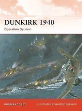 Dunkirk 1940: Operation Dynamo: By Dildy, Doug