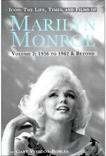 Marilyn Monroe: Icon: The Life, Times, and Films of Marilyn Monroe Volume 2,