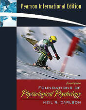 Foundations of Physiological Psychology: International Edition by Carlson, Neil