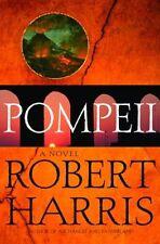 Pompeii: A Novel by Robert Harris