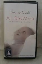 A Life's Work on becoming a mother: Rachel Cusk: Unabridged Cassette (A10)