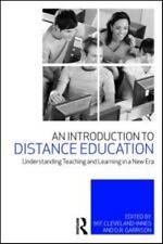 An Introduction to Distance Education : Understanding Teaching and Learning...