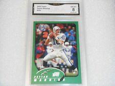 Peyton Manning GRADED CARD!! 2002 Topps #205 Colts Broncos MVP% 8*%-1