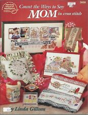 Count the Ways to Say MOM in Cross Stitch Linda Gillum American School ASN #3608