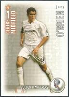 SHOOT OUT 2006-2007-BOLTON WANDERERS-JOEY O'BRIEN