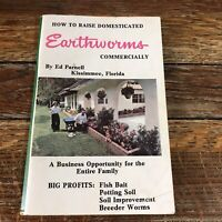 How To Raise Domesticated Earthworms Commercially Ed Parnell