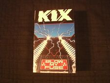 KIX - Blow My Fuse - 1988 Cassette / Exc./ Steve Whiteman / Hard Rock Metal