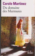 Carole Martinez - Du  Domaine des Murmures - Prix Goncourt lycéens 2011.