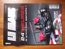 $$ Revue Le Mans Racing N°37 Eric Helary  1000km de Spa  Emmanuel Collard