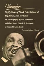 I Remember: Eighty Years of Black Entertainment, Big Bands, and the Bl-ExLibrary