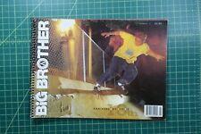 BIG BROTHER Issue 3 world industries 101 skateboard blind vintage rocco magazine