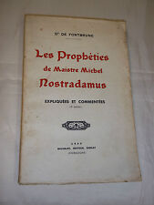 """""""LES PROPHETIES DE NOSTRADAMUS"""" MAX PIGEART DE GURBERT (1940) DR. DE FONTBRUNE"""