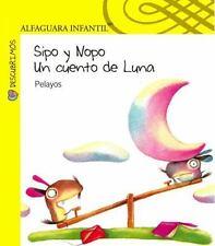 Sipo y Nopo Un cuento de Luna (Descubrimos) (Spanish Edition)-ExLibrary