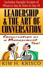Leadership and the Art of Conversation : Conversation as a Management Tool by...