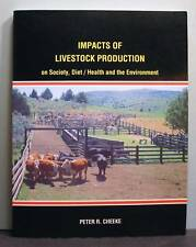 Impacts of Livestock Production  on Society