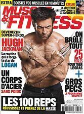 MUSCLE&FITNESS n°354 avril 2017  Hugh Jackman/ Un corps d'acier sans poids