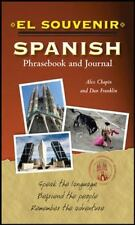 El Souvenir Spanish Phrasebook and Journal, Franklin, Daniel, Chapin, Alex, Good