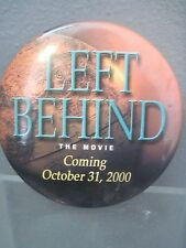 LEFT BEHIND THE MOVIE OFFICIAL MOVIE  Pin Back Button