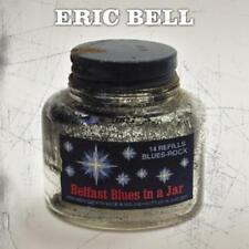 Bell,Eric - Belfast Blues in a Jar - CD