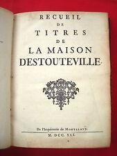 GENEALOGIE HERALDISME Recueil Titres de la Maison d' ESTOUTEVILLE 1741 NORMANDIE