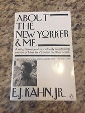 About The New Yorker and Me: A Sentimental Journal