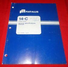 Fiat Allis 14-C Crawler Tractor Service Specifications Manual  73114196