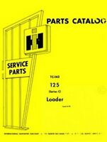 International 125 Series C Loader Tractor Parts Manual